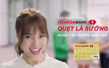 Hoàn tiền không giới hạn Techcombank [10%] – Ưu đãi 2021