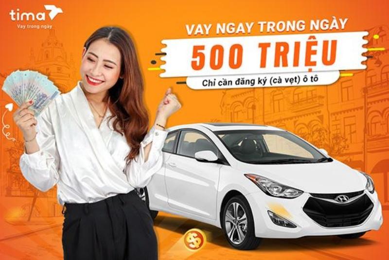 Tima – Vay nhanh bằng cavet xe ô tô