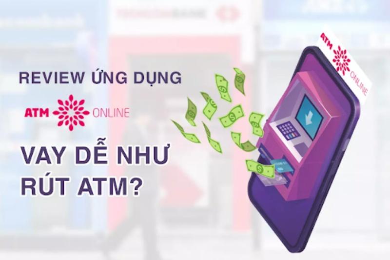 ATM Online - Dịch vụ tài chính giúp cho những ai đang  có nhu cầu vay tiền online