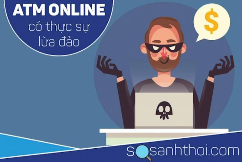 Không có bất kỳ một bằng chứng nào chứng minh rằng ATM Online lừa đảo