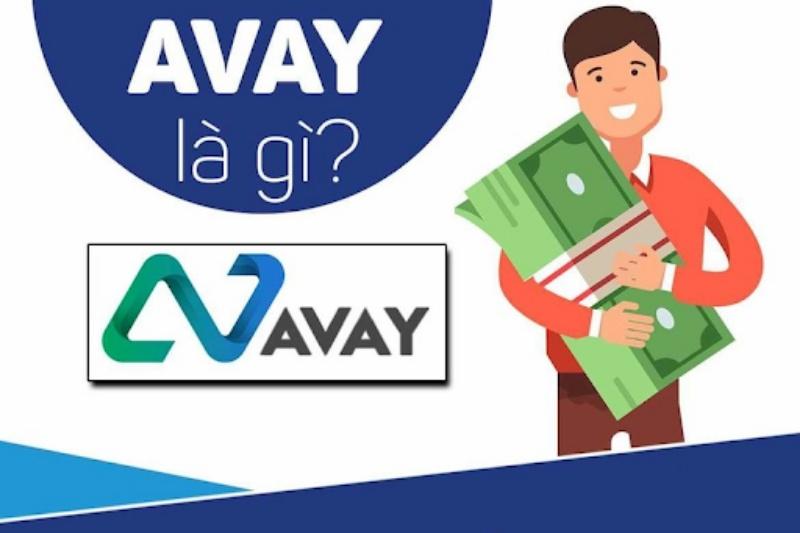 Avay là dịch vụ cung cấp những gói cho vay nhanh hấp dẫn