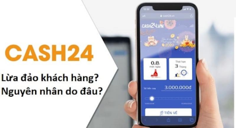 Cash24 lừa đảo phải không?