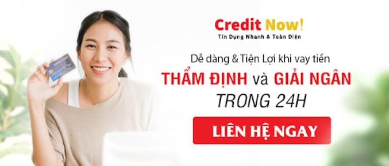 Credit Now là tổ chức tín dụng uy tín