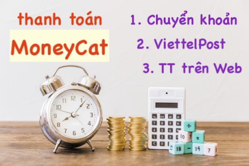 Thanh toán tiền vay MoneyCat như thế nào?