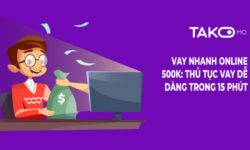 Có nên vay tiền Takomo không?